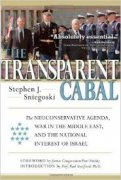 The Transparent Cabal: The Neo-Conservative Agenda