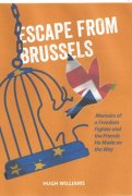 Escape from Brussels