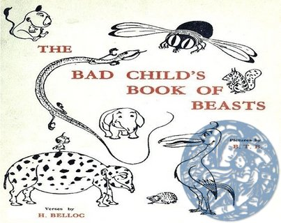 The Bad Child's Book of Beasts - Click Image to Close