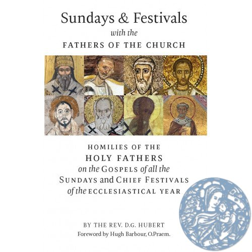 Sundays and Festivals with the Fathers of the Church - Click Image to Close