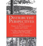 Distributist Perspectives volume 2