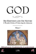 God: His Existence and His Nature, vol. 1